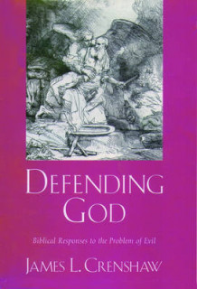 Defending God av James L. Crenshaw (Innbundet)