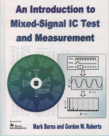Introduction to Mixed-signal IC Test and Measurement av Mark Burns og Gordon W. Roberts (Innbundet)