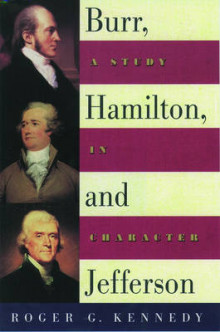 Burr, Hamilton, and Jefferson av Roger G. Kennedy (Heftet)