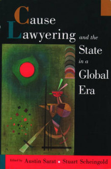 Cause Lawyering and the State in a Global Era av Stuart A. Scheingold (Heftet)