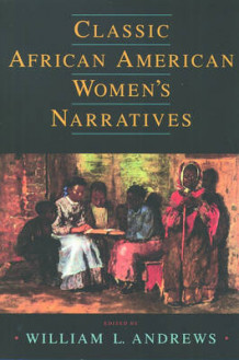 Classic African American Women's Narratives (Heftet)