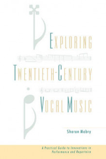 Exploring Twentieth Century Vocal Music av Sharon Mabry (Innbundet)