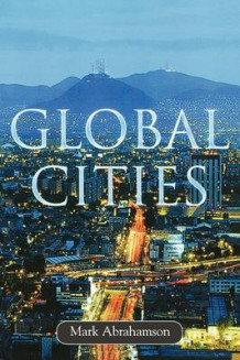 Global Cities av Mark Abrahamson (Heftet)