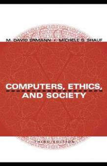 Computers, Ethics and Society (Heftet)