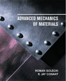 Advanced Mechanics of Materials av Roman Solecki og R. Jay Conant (Innbundet)