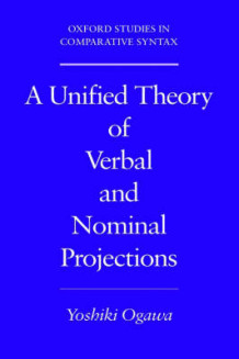A Unified Theory of Verbal and Nominal Projections av Yoshiki Ogawa (Innbundet)