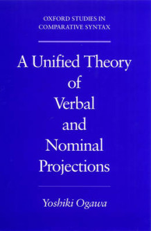 A Unified Theory of Verbal and Nominal Projections av Yoshiki Ogawa (Heftet)
