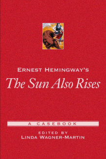 Ernest Hemingway's 'The Sun Also Rises' (Heftet)