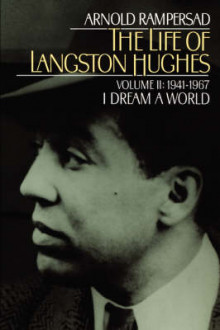 The Life of Langston Hughes: 1914-1967, I Dream a World Volume II av Arnold Rampersad (Heftet)