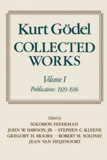 Kurt Godel: Publications 1929-1936 Volume 1 av Kurt Godel (Heftet)