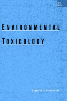 Environmental Toxicology av Zahrzewski (Innbundet)