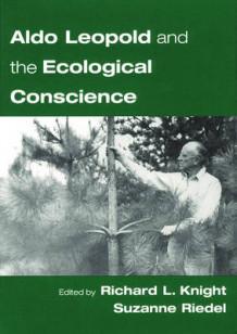 Aldo Leopold and the Ecological Conscience (Heftet)