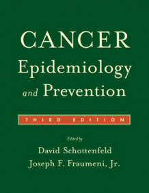 Cancer Epidemiology and Prevention (Innbundet)
