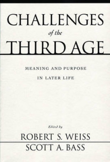Challenges of the Third Age (Heftet)
