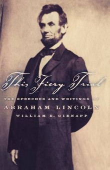 This Fiery Trial av William E. Gienapp og Abraham Lincoln (Heftet)