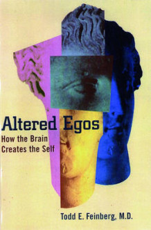 Altered Egos av Todd E. Feinberg (Heftet)