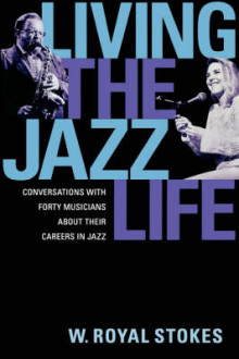 Living the Jazz Life av W. Royal Stokes (Heftet)