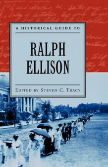 A Historical Guide to Ralph Ellison (Heftet)