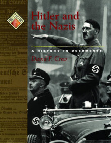 Pages from History: Hitler and the Nazis av David F. Crew (Innbundet)