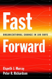 Fast Forward av Elspeth J. Murray og Peter R. Richardson (Innbundet)