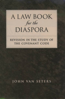 A Law Book for the Diaspora av John van Seters (Innbundet)