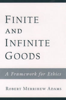 Finite and Infinite Goods av Robert Merrihew Adams (Heftet)