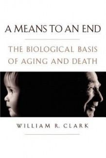 A Means to an End av William R. Clark (Heftet)