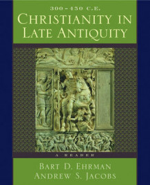 Christianity in Late Antiquity, 300-450 C.E. (Heftet)