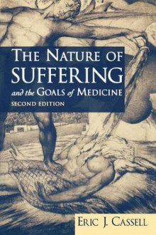 The Nature of Suffering and the Goals of Medicine av Eric J. Cassell (Heftet)