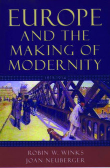 Europe and the Making of Modernity av Robin W. Winks og Joan Neuberger (Heftet)