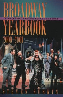 Broadway Yearbook 2000-2001 av Steven Suskin (Heftet)