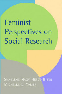Feminist Perspectives on Social Research (Heftet)