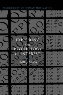 Exploring the Psychology of Interest av Paul J. Silvia (Innbundet)