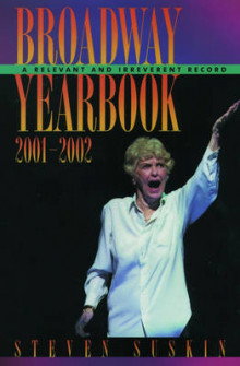 Broadway Yearbook 2001-2002 av Steven Suskin (Heftet)