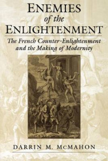 Enemies of the Enlightenment av Darrin M. McMahon (Heftet)