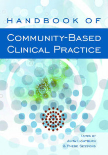 Handbook of Community-Based Clinical Practice (Innbundet)
