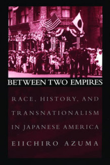 Between Two Empires av Eiichiro Azuma (Heftet)