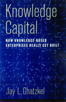 Knowledge Capital av Jay L. Chatzkel (Innbundet)