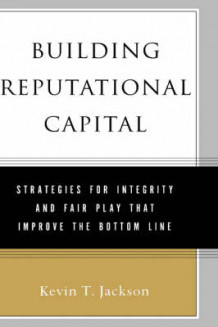 Building Reputational Capital av Kevin Jackson (Innbundet)