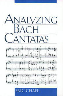 Analyzing Bach Cantatas av Eric T. Chafe (Heftet)