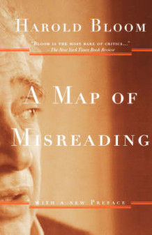 A Map of Misreading av Prof. Harold Bloom (Heftet)