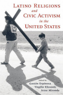 Latino Religions and Civic Activism in the United States (Innbundet)