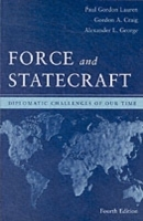 Force and Statecraft av Gordon A. Craig, Alexander L. George og Paul Gordon Lauren (Heftet)