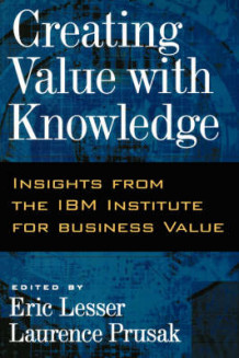 Creating Value with Knowledge (Innbundet)
