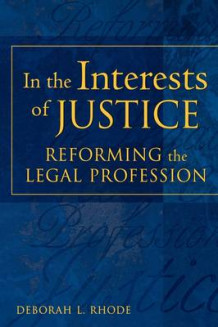 In the Interests of Justice av Deborah L. Rhode (Heftet)