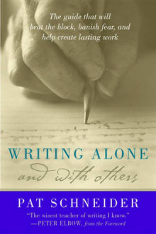 Writing Alone and with Others av Pat Schneider (Heftet)