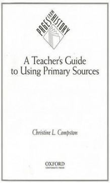 A Teachers Guide to Using Primary Sources av Compston (Heftet)
