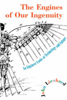 The Engines of Our Ingenuity av John H. Lienhard (Heftet)