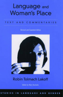 Language and Woman's Place av Robin Tolmach Lakoff (Heftet)