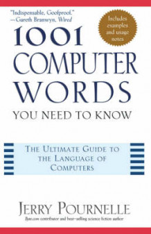 1001 Computer Words You Need to Know av Jerry Pournelle (Innbundet)